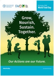 World Food Day: Grow, Nourish, Sustain, Together